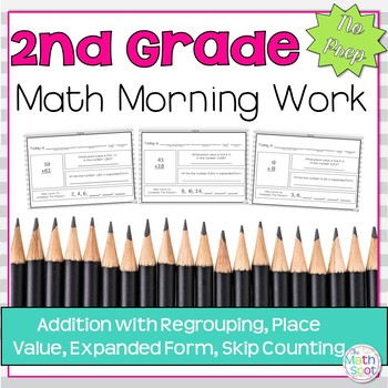 Morning Work: Addition w/ Regrouping, Place Value, Expande
