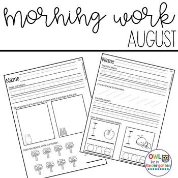 Morning Work: August