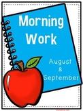 Morning Work (August and September)