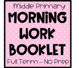 Morning Work Booklet Pack - NO PREP - Term 1