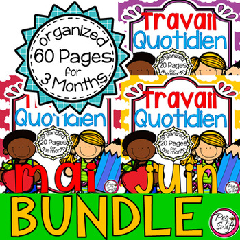 French Daily Work BUNDLE ~ avril à juin