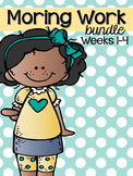 Morning Work Bundle: Weeks 1-4