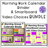 Morning Work Calendar Binder and Smartboard Video Choices BUNDLE for special Ed