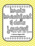 Morning Work & Data Journal