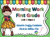 Morning Work First Grade: Reading Wonders Unit 1 Week 2