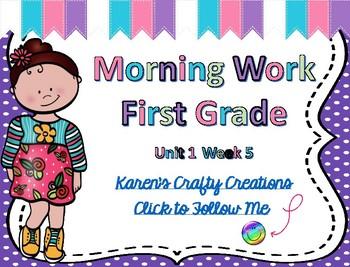 Morning Work First Grade:Reading Wonders Unit 1 Week 5