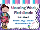 Morning Work First Grade:Reading Wonders Unit 1 Week 5
