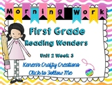 Morning Work First Grade: Reading Wonders Unit 2 Week 3