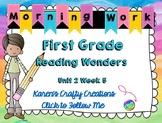 Morning Work First Grade: Reading Wonders Unit 2 Week 5