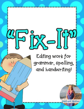 """Fix It"" Editing Work!"
