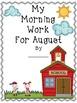 Morning Work For August