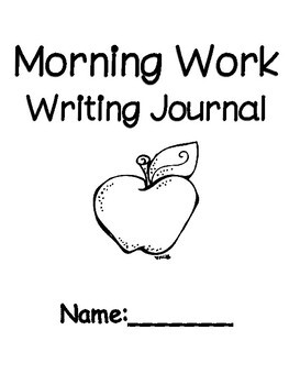 Morning Work Writing Journal