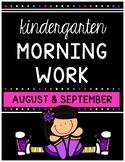 Morning Work ((Kindergarten)) August/September Beginning o