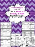 Morning Work - Wonders Unit 7 Weeks 1-3 Kinder (literacy a