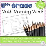 Morning Work: Long Division, Decimal Subtraction, Number Line & Expanded Decimal