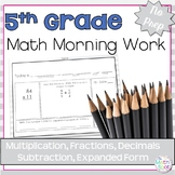 Morning Work: Multiplication, Fractions, Decimals Subtraction, Expanded Form