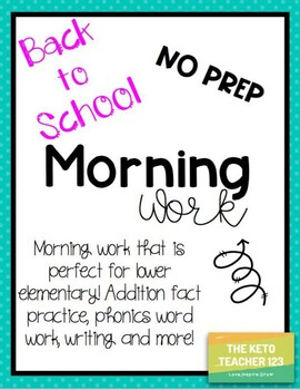 Back to School Morning Work **NO PREP** Addition facts, phonics and writing!