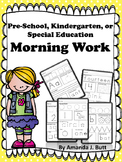 Morning Work: Preschool; Kindergarten; Special Education; Autism; ABC; numbers;