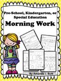Morning Work: Preschool; Kindergarten; Special Education;