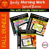 Morning Work & SPIRAL REVIEW for 3rd Grade BUNDLE {FALL}