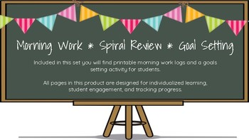 Morning Work, Spiral Review, Goal Setting
