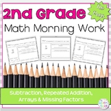 Morning Work: Subtraction, Repeated Addition, Arrays & Missing Factors