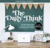Morning Work - The Daily Think™ Google Slides™ [EDITABLE]