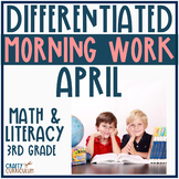 Morning Work Third Grade April Themed Differentiated