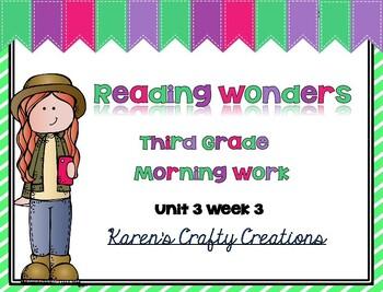 Morning Work Third Grade: Reading Wonders Unit 3 Week 3