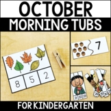 October Morning Work Tubs for Kindergarten