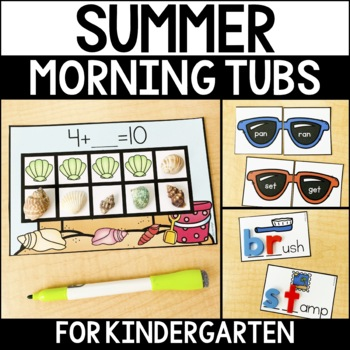 Morning Work Tubs for Kindergarten {Summer}