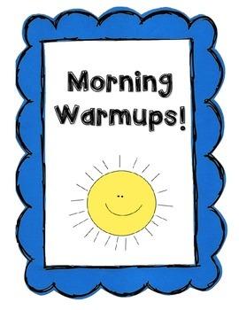 Morning Work Warm Ups