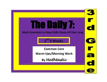 Morning Work / Warm Ups - Daily 7 Essentials for 3rd Grade - 2nd 9 Weeks