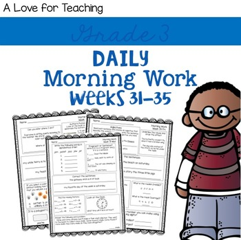 Morning Work Weeks 31-35 {Editable}