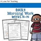 Morning Work Weeks 31-35 {Editable}