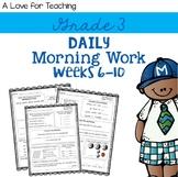Morning Work Weeks 6-10 {Editable}
