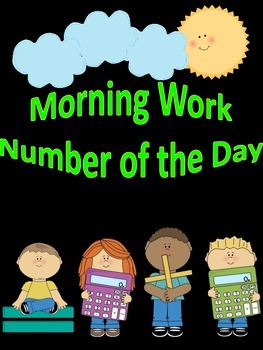 Morning Work and Number of the Day