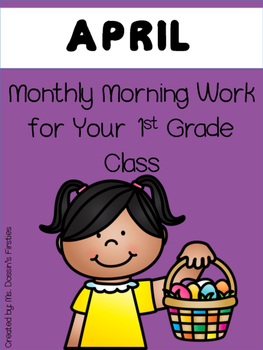 Morning Work for 1st Grade - April