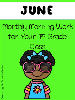 Morning Work 1st Grade - June