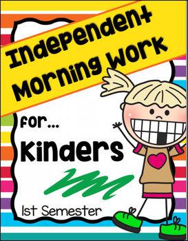 Morning Work for Kindergarten - 1st Semester (Language Arts and Math) NO PREP