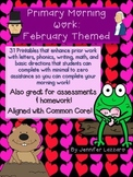 Morning Work for Kindergarten and First Grade *February* Themed