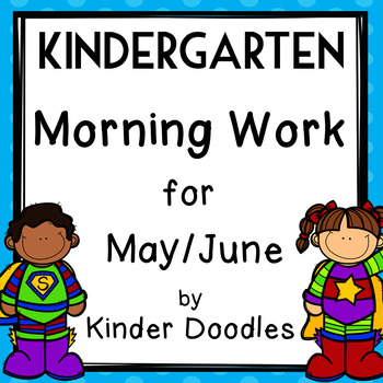 Morning Work for May/June