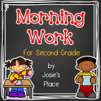 Morning Work for Second Grade includes Language Arts and Math  NO PREP!