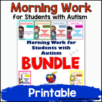 Morning Work for Students with Autism Year Long BUNDLE (Special Ed.)