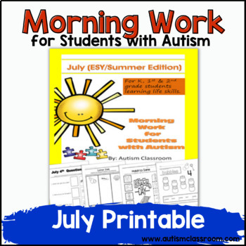 Morning Work or Homework for Students with Autism (July - ESY - Summer Edition)