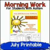 ESY-Morning Work or Homework for Students with Autism (July - ESY - Summer Ed.)