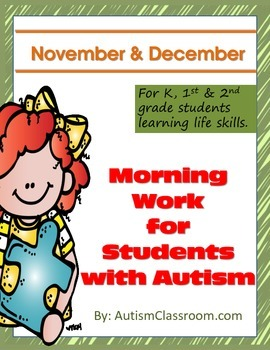 Morning Work or Homework for Students with Autism (November & December)