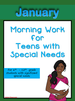 Morning Work for Teens with Special Needs (January)