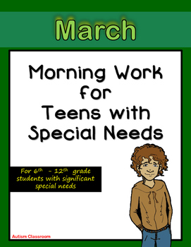 Morning Work for Teens with Special Needs (March)