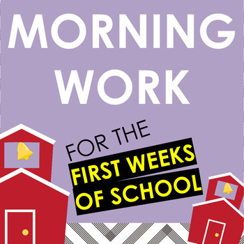 Back to School Morning Work for the First Weeks of School